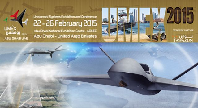 Unmanned Systems Exhibition and Conference UMEX 2015 daily news coverage report actualités International aviation Aerospace AirSpace salon exhibition information description pictures United Arab Emirates UAE