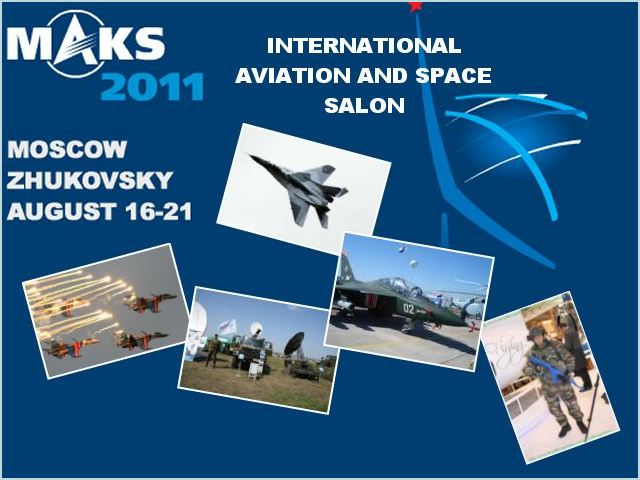 MAKS 2011 pictures photos images video International aviation space salon exhibition exhibition Moscow Russia Russian defence industry military technology